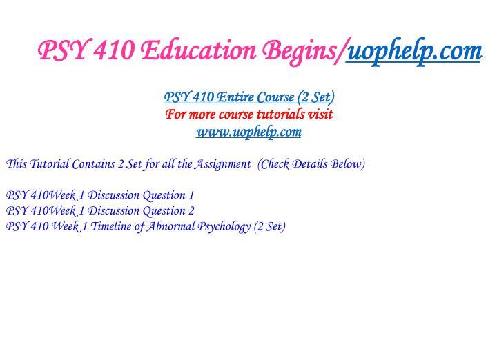 Psy 410 education begins uophelp com1