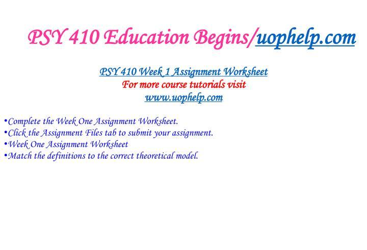 Psy 410 education begins uophelp com2