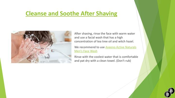Cleanse and Soothe After Shaving