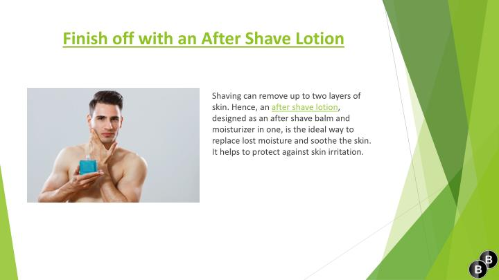 Finish off with an After Shave
