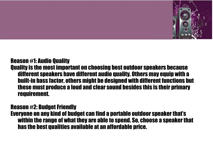 Reason #1: Audio Quality