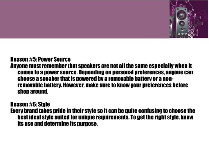 Reason #5: Power Source