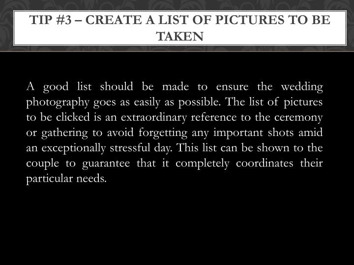 Tip #3 – Create A List Of Pictures To Be Taken