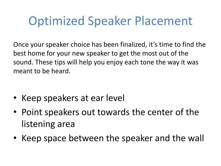 Optimized Speaker Placement