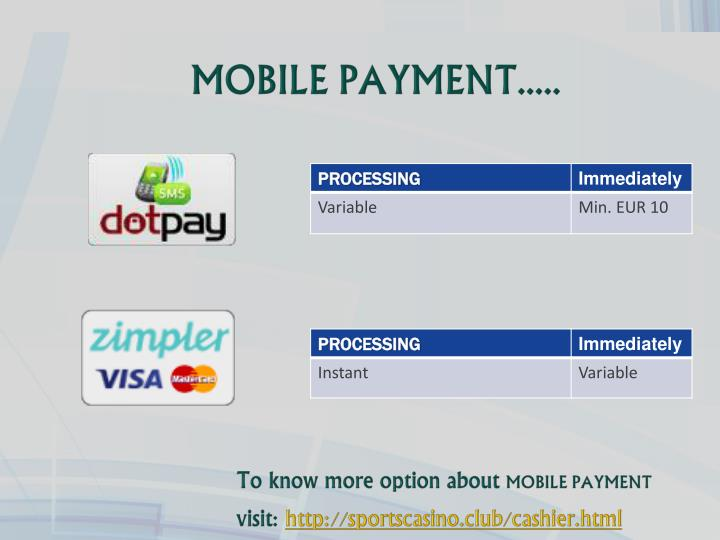 MOBILE PAYMENT.....