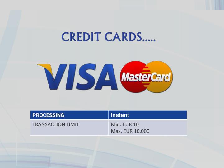 CREDIT CARDS.....