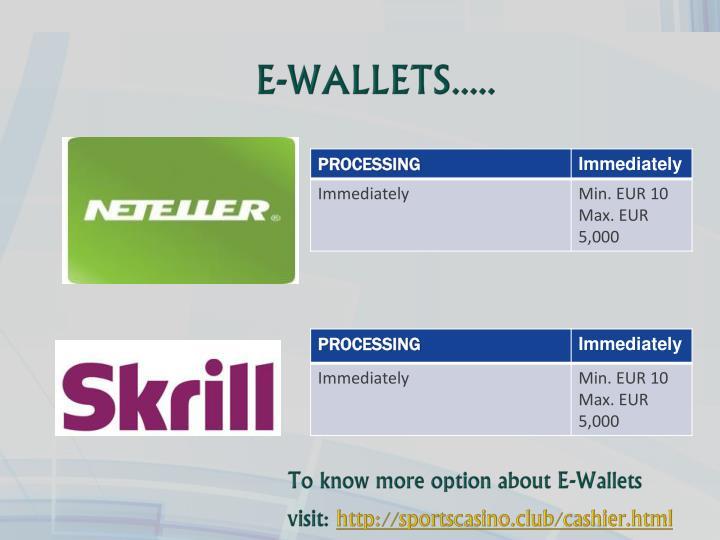 E-WALLETS.....