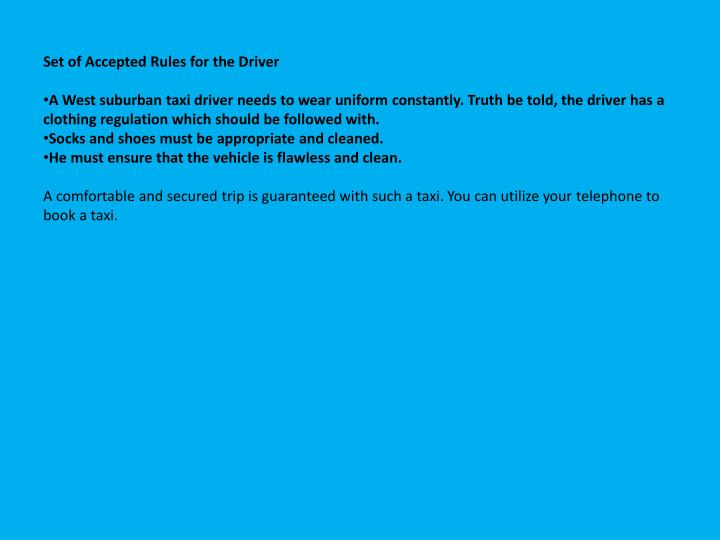 Set of Accepted Rules for the Driver