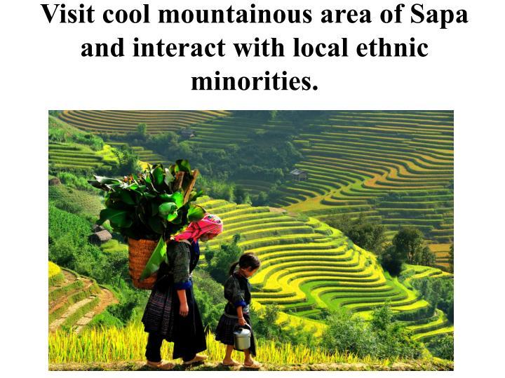 Visit cool mountainous area of Sapa