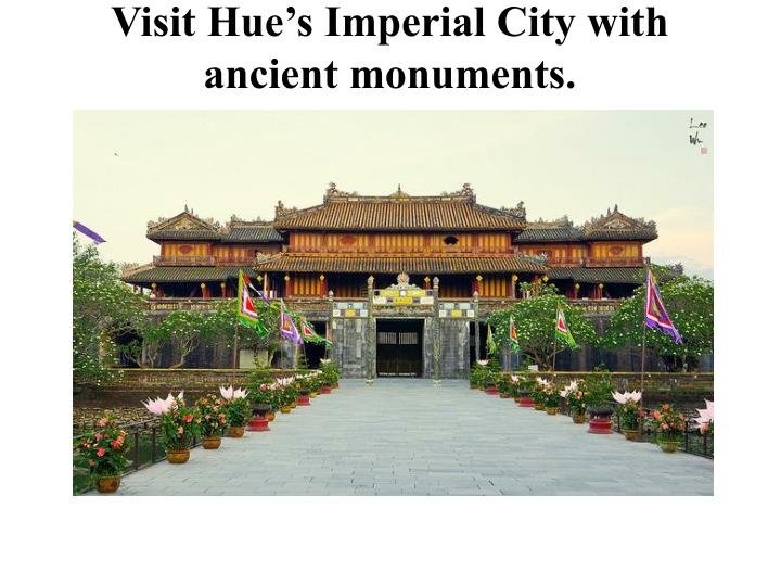 Visit Hue's Imperial City with