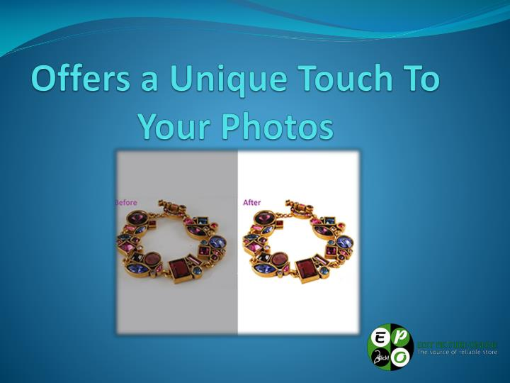 Offers a Unique Touch To Your Photos