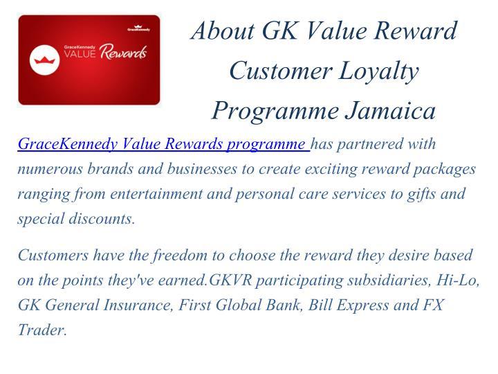 About GK Value Reward