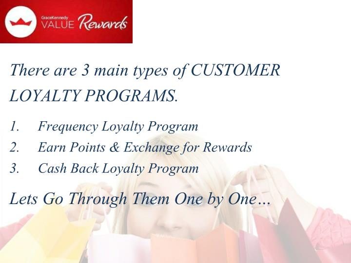 There are 3 main types of CUSTOMER