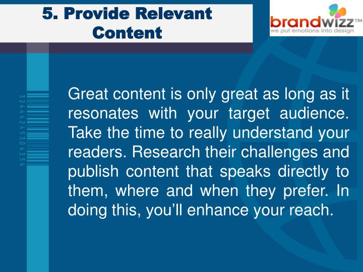 5. Provide Relevant Content