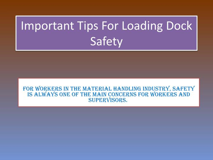 Important tips for loading dock safety