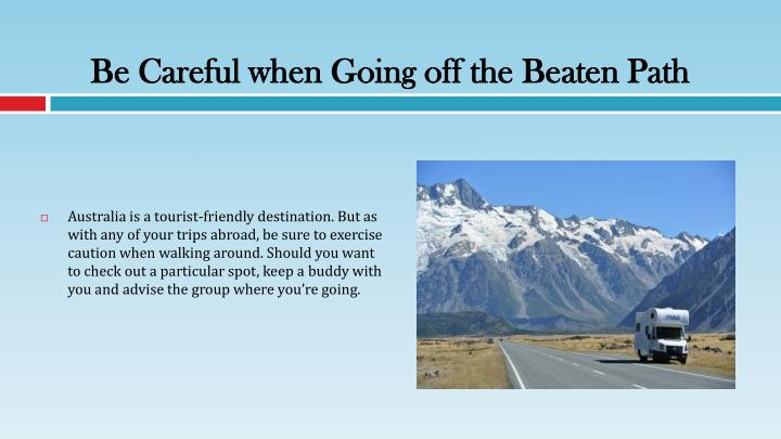 Be Careful when Going off the Beaten Path