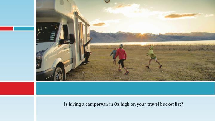 Is hiring a campervan in Oz high on your travel bucket list?