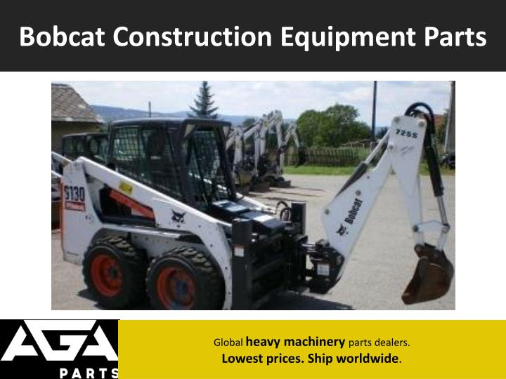 Bobcat Construction Equipment Parts