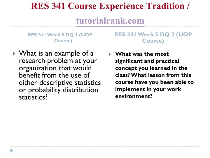 RES 341 Course Experience Tradition /