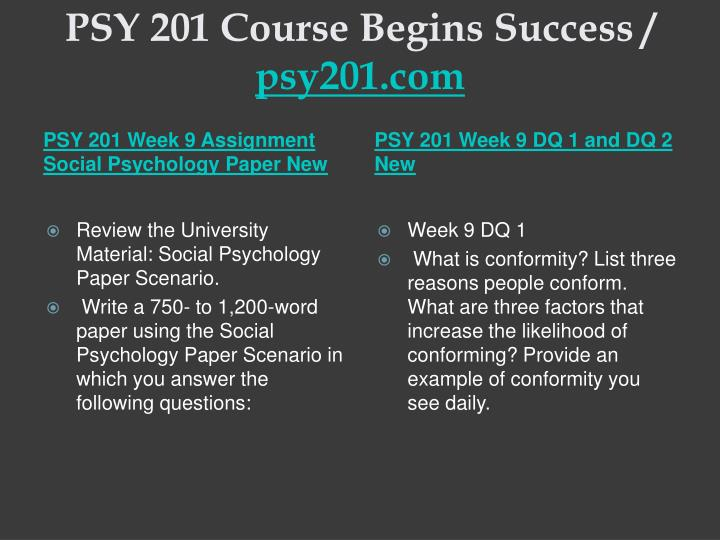 PSY 201 Course Begins Success /