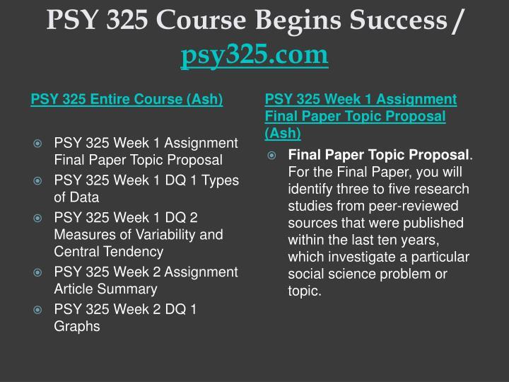 Psy 325 course begins success psy325 com1