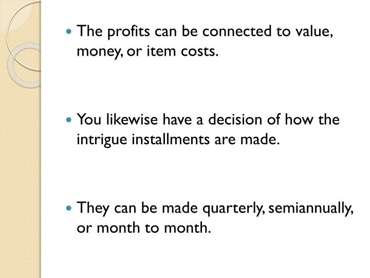 The profits can be connected to value, money, or item costs.
