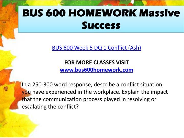 BUS 600 HOMEWORK Massive