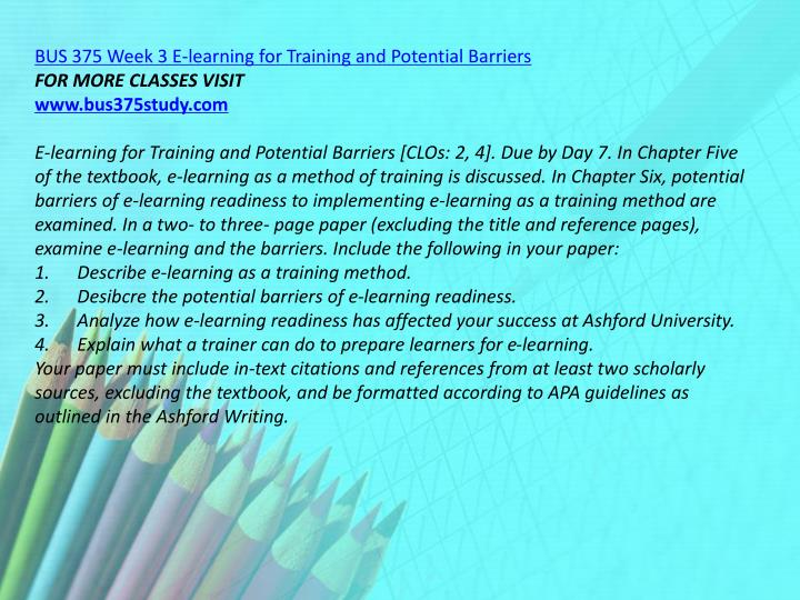 BUS 375 Week 3 E-learning for Training and Potential Barriers