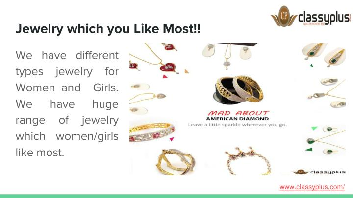 Jewelry which you Like Most!!