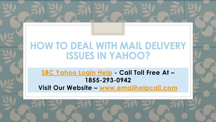 how to deal with mail delivery issues in yahoo
