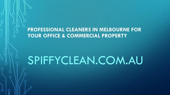 professional cleaners in melbourne for your office commercial property n.
