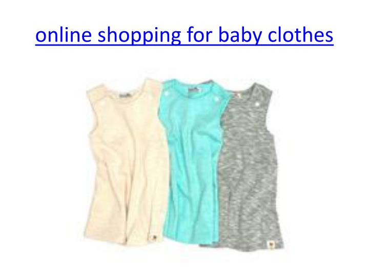 Online shopping for baby clothes