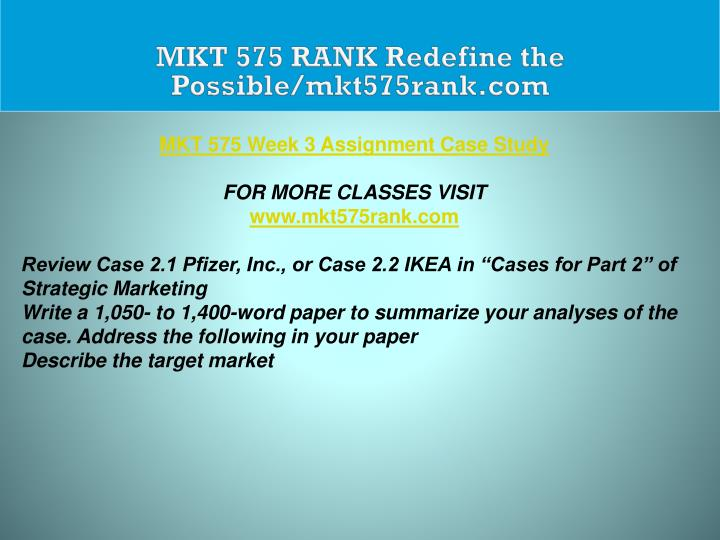MKT 575 RANK Redefine the Possible/mkt575rank.com
