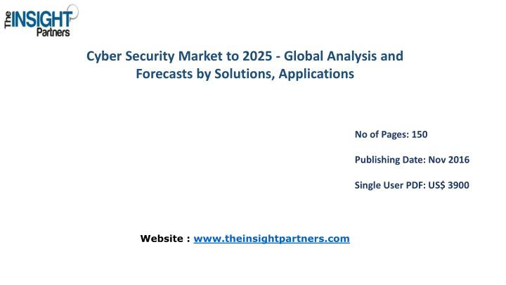 Cyber Security Market to 2025 - Global Analysis and Forecasts by Solutions,