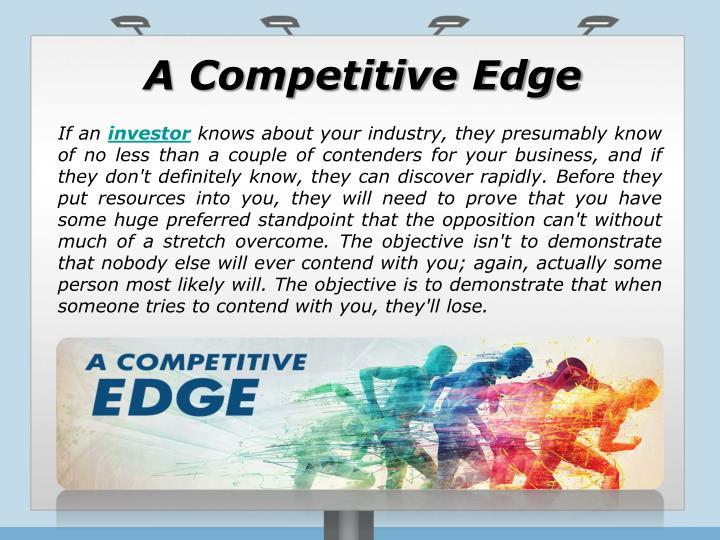A Competitive Edge