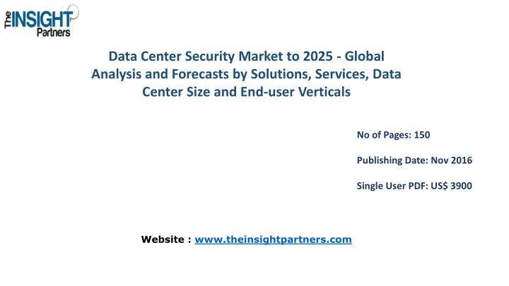 Data Center Security Market to 2025 - Global Analysis and Forecasts by Solutions, Services, Data Cen...
