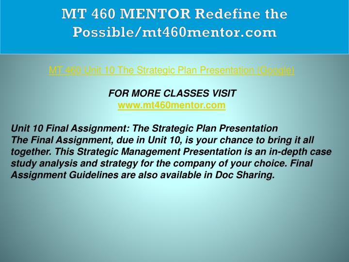 MT 460 MENTOR Redefine the Possible/mt460mentor.com