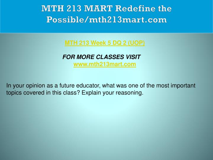 MTH 213 MART Redefine the Possible/mth213mart.com
