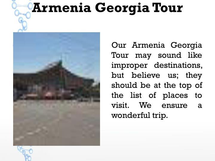 Armenia Georgia Tour