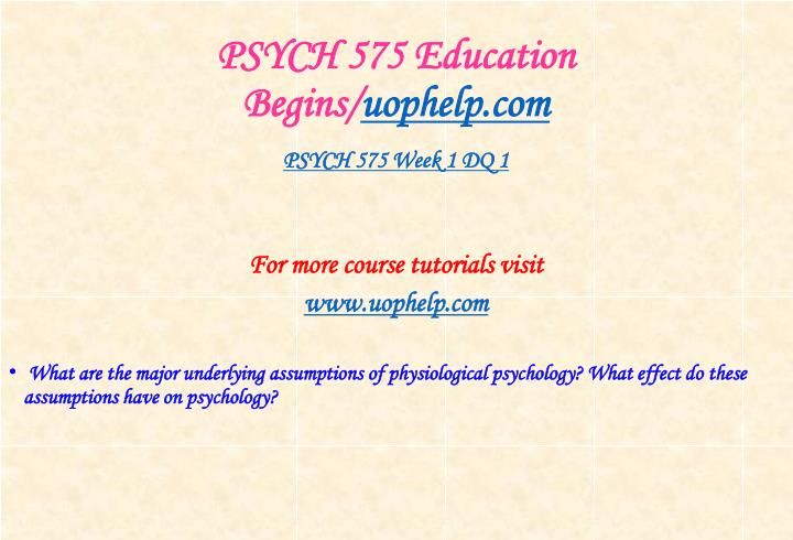 Psych 575 education begins uophelp com2