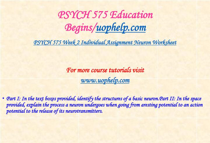 PSYCH 575 Education Begins/