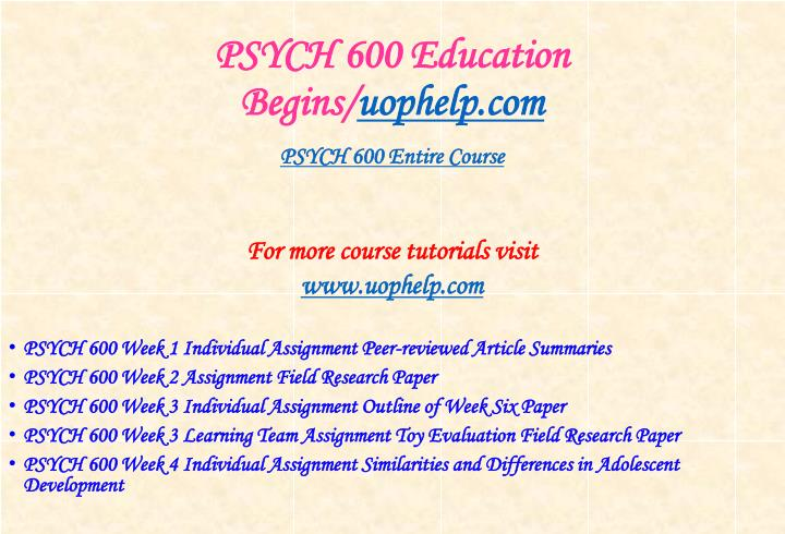 Psych 600 education begins uophelp com1
