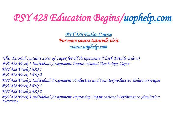 Psy 428 education begins uophelp com1