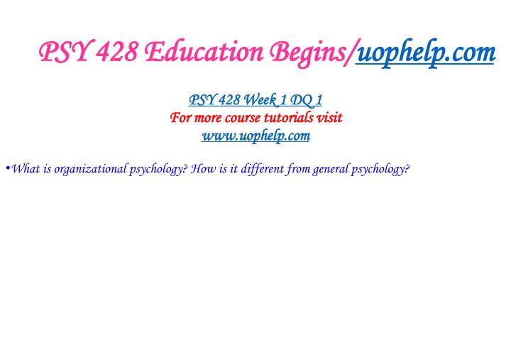 Psy 428 education begins uophelp com2