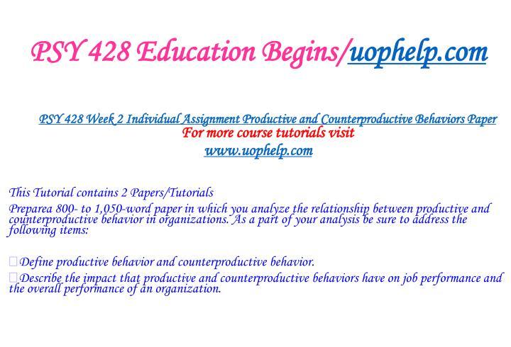 PSY 428 Education Begins/