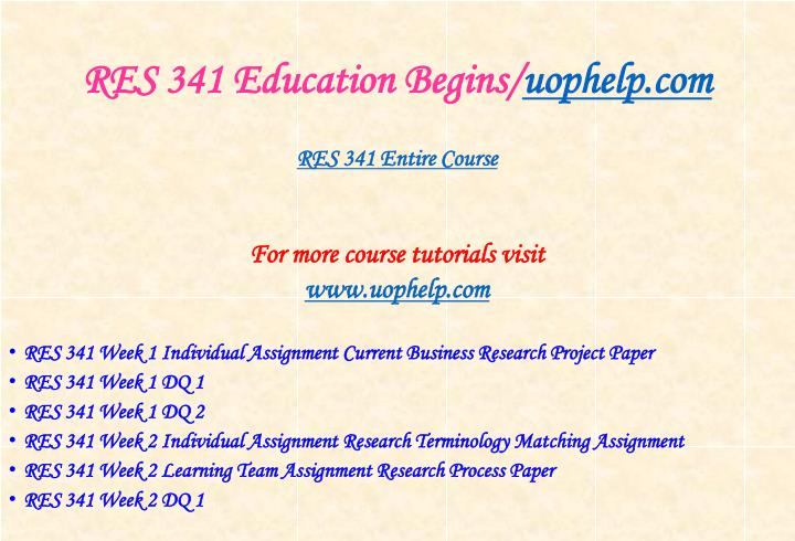 Res 341 education begins uophelp com1