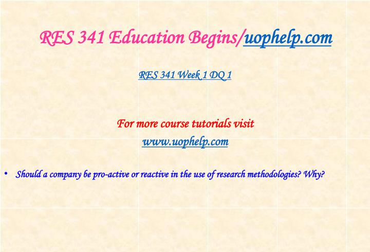 Res 341 education begins uophelp com2