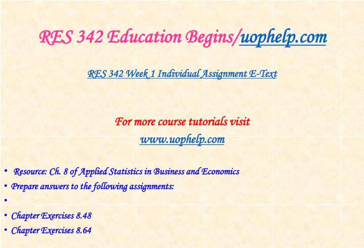 Res 342 education begins uophelp com2