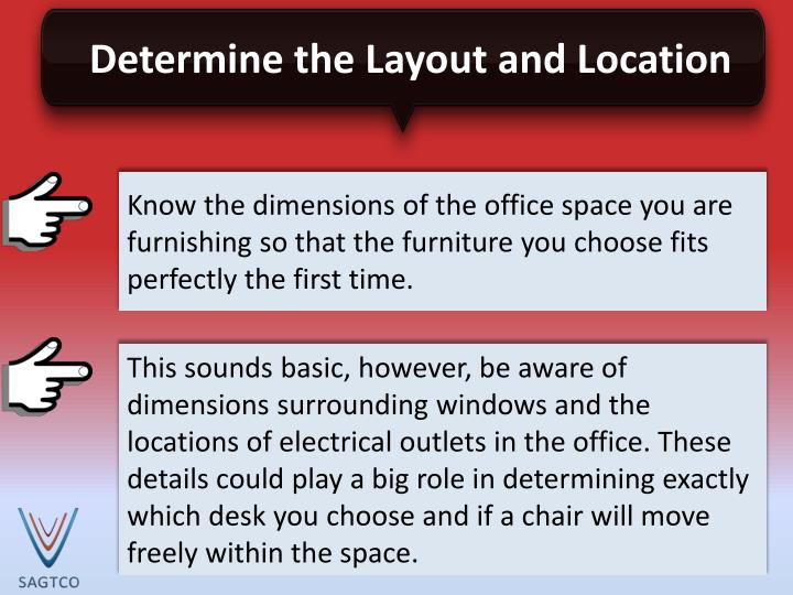 Determine the Layout and Location