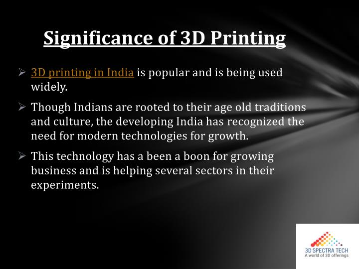 Significance of 3d printing